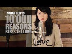 10,000 Reasons - Matt Redman - Sarah Reeves - Cover - Live - HD by PraiseTube on Youtube -She Loves God So Much! Don't Believe Me? Listen To Her Praise!