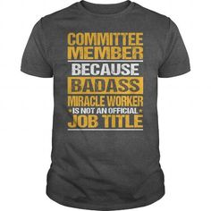 Awesome Tee For Committee Member T Shirts, Hoodies, Sweatshirts