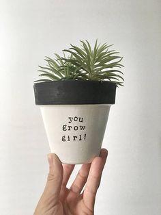 You Grow Girl !