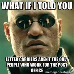 It may shock them to know this - Postal Clerk life