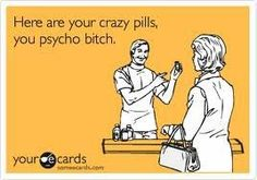 haha i wish i could say this as a pharmacist!