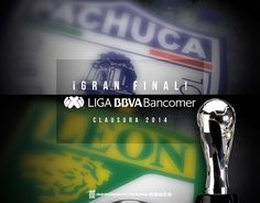 Pachuca VS León FC • Gran Final CL14 @Liga Bancomer MX ••• LigraficaMX 140514CTG