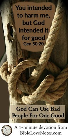God Can Use Bad People for Our Good - Genesis 50:20