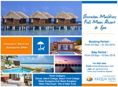 Akquasun Maldives Exclusive Offer For  Sheraton Maldives Full Moon Resort & Spa Booking Period : From 23 September – 31 October 2016 Stay Period : From 23 September – 16 December 2016  For B2B rates contact us at contact@akquasun.com Call us at 022 6134 1515 Terms and Conditions Applied #travel #holiday #offer #maldives #spa #beach