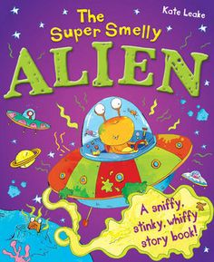 The Super Smelly Alien (Paperback)