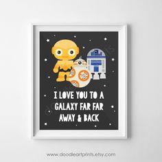Star Wars Art Print, R2D2 BB8 C3PO Droids, Galaxy Far Away, Playroom Nursery Wall Art Decor, Love Art, Digital Instant Download PDF 8x10 5x7 by DoodleArtPrints on Etsy https://www.etsy.com/listing/489229297/star-wars-art-print-r2d2-bb8-c3po-droids