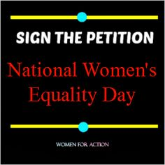 Sign the petition to elevate August Women's Equality Day to a federal holiday! Federal Holiday, Right To Vote, Holiday Signs, Michelle Obama, Equality, Social Equality