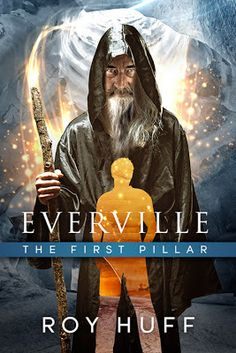 Book Review - Everville: The First Pillar by Roy Huff
