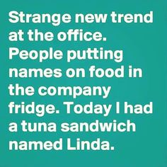 Not so strange.my popcorn is named Orville Redenbacher. Funniest Quotes Ever, Funny Quotes, Sandwich Names, Poster Text, Types Of Humor, Funny As Hell, Hilarious, Twisted Humor, Humor