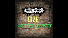 """Cize Final Week: """"In the pocket"""" routine"""