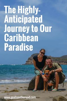 The Highly-Anticipated Journey to Our Caribbean Paradise  Caribbean Paradise   Grenada   Belize   Caribbean   Central America