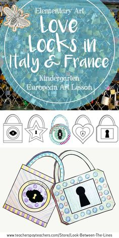 Kids are never too young to start learning about artists and art history. This kindergarten art lesson focuses on love locks that can be found in Italy and France. Kindergarten Art Lessons, Kindergarten First Day, Art Lessons Elementary, Love Lock, Culture Club, Art Education, Art History, Locks, Cool Art
