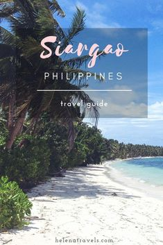 Travel guide to Siargao – the surfing capital of the Philippines. How to get to Siargao, where to eat cheaply, what to do. Voyage Philippines, Philippines Travel Guide, Philippines Culture, Vigan, Palawan, Cebu, Manila, Philippines Destinations, Diving