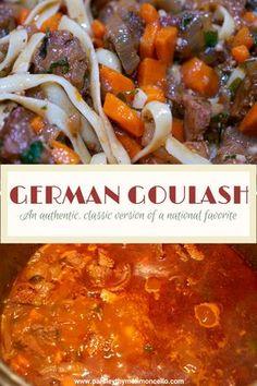 Authentic German Goulash recipes recipes chicken recipes chicken recipes Source by lavenderandmcrn Goulash Recipes, Beef Recipes, Cooking Recipes, German Goulash Soup Recipe, Goulash Hungarian, Beef Goulash, Yummy Recipes, Chicken Recipes, Limoncello