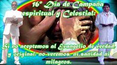 16vo día de CAMPAÑA ESPIRITUAL Y CELESTIAL