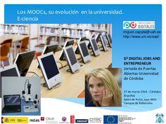 Los MOOCs, su evolución  en la universidad. E-ciencia by Universidad de Alcalá via slideshare