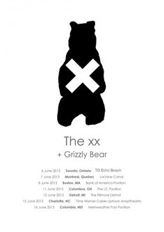 The xx + grizzly bear - Really hoping to buy Pres' tix off of him for this show! I The xx! Tour Posters, Band Posters, Music Posters, The Best Films, Band Logos, Album Design, Concert Posters, Graphic Design Typography, Cool Logo