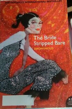 Anonymous THE BRIDE STRIPPED BARE SC Book. Condition is Very good. Sent with Australia Post Standard. Tolkien Hobbit, The Hobbit, Best Books To Read, Good Books, Gregory David Roberts, Nineteen Eighty Four, Dungeon Master's Guide, Frank Herbert, Hobbit