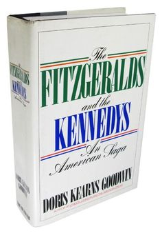 The Fitzgeralds and the Kennedys : An American Saga:Amazon:Books