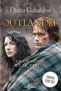 Outlander. 1, Le chardon et le tartan / Diana Gabaldon. Éditions Libre Expression (EPUB) (Adulte - Roman)