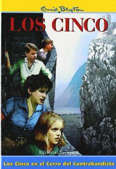Los cinco en el cerro del contrabandista. Enyd Blyton. Juventud, 2009