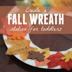 Wreath Making Station for Toddlers Toddler Approved!: Fall Wreath Making Station for ToddlersToddler Approved!: Fall Wreath Making Station for Toddlers Fall Activities For Toddlers, Fall Preschool, Autumn Activities, Preschool Crafts, Fall Art For Toddlers, Art Activities, Infant Activities, Preschool Activities, Easy Fall Crafts