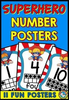 NUMBER POSTERS: NUMBER POSTERS WITH A SUPERHERO THEMESUPERHERO NUMBER POSTERS WITH TEN FRAMES: SUPERHERO THEME: NUMBERS 0-10This product contains 11 colorful posters, one for each number 0-10. These are very useful in aiding children to grasp numbers and their value.
