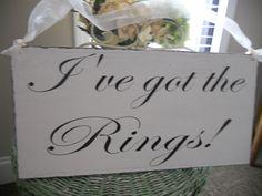 I've got the Rings..Who's got the fruit snacks?    Flower girl, Ring bearer sign. Distressed for that great vintage look:). $36.95, via Etsy.