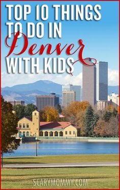 Looking for things to do with kids in Denver? You've come to the right place. Jess is a Denver native (rare to find these days!), and will always live here, in part because it's so family friendly. Check out the top 10 Things to do with kids in Denver, via the Scary Momy Travel Guide! summer | spring break | vacation | parenting advice