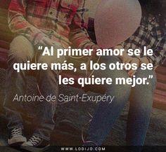 #primeramor #frases #citas Antoine de Saint-Exupéry