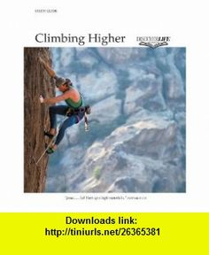 Climbing Higher (Discover Life)-Study Guide (9781562128630) James Meek , ISBN-10: 1562128639  , ISBN-13: 978-1562128630 ,  , tutorials , pdf , ebook , torrent , downloads , rapidshare , filesonic , hotfile , megaupload , fileserve