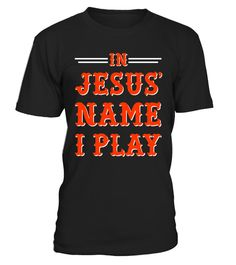 """# In Jesus' Name I Play, Christian Sports T-Shirt . Special Offer, not available in shops Comes in a variety of styles and colours Buy yours now before it is too late! Secured payment via Visa / Mastercard / Amex / PayPal How to place an order Choose the model from the drop-down menu Click on """"Buy it now"""" Choose the size and the quantity Add your delivery address and bank details And that's it! Tags: The perfect Christian themed tee shirt"""