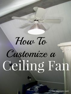 How To Customize a Ceiling Fan - cutting down the blades for a smaller room, vaulted ceiling, or just to push more air. Ceiling Fan Light Globes, Ceiling Fan Chandelier, Ceiling Beams, Ceilings, Chandeliers, Fan Light Covers, Rental Makeover, Ceiling Fan Makeover, Diy Light Fixtures