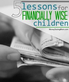5 Lessons for Financially Wise Children