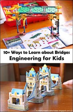 10 Ways to Learn about Bridges plus links to great resources and books about bridges for kids