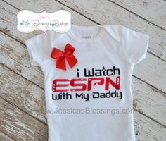 I watch ESPN with my Daddy  sports onesie  by 5littleblessings, $21.00