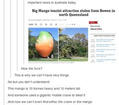 Guys it wasn't stolen, it was just moved to Melbourne lmao Dankest Memes, Funny Memes, Hilarious, Jokes, Aussie Memes, Lol, Funny Tumblr Posts, Just For Laughs, Along The Way
