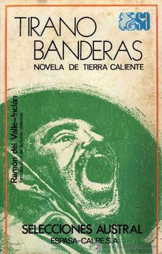Tirano Banderas, de  Ramón del Valle- Inclán