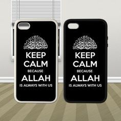 Keep Calm Allah Because Allah is Always With Us Hybrid iPhone 4 4s 5 5s 5c Case Cover Hard