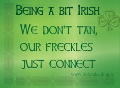 I'm Irish, well only half- Irish or American-Irish i don't really know what it's called. lol but i'm Irish <3 I'm soooo Pale, wish I could tan though.