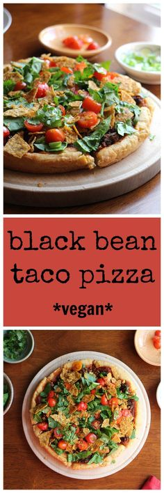 Frugal Food Items - How To Prepare Dinner And Luxuriate In Delightful Meals Without Having Shelling Out A Fortune Black Bean Taco Pizza - Vegan Comfort Food and A Wonderful Weeknight Meal Vegan Pizza Recipe, Vegan Dinner Recipes, Delicious Vegan Recipes, Mexican Food Recipes, Whole Food Recipes, Vegetarian Recipes, Cooking Recipes, Healthy Recipes, Vegan Vegetarian