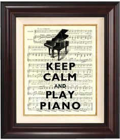 Keep calm and play piano Print 2 on old french music sheet reproduction Wall art Keep calm art. $11.00, via Etsy.