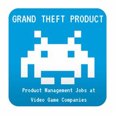 Product Management Roles at Video Game Companies
