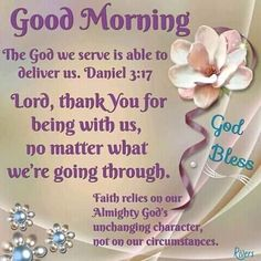 Thank you God for always being there for us Good morning Good Morning Bible Quotes, Blessed Morning Quotes, Morning Prayer Quotes, Good Morning Friends Quotes, Good Morning Prayer, Good Morning Inspirational Quotes, Morning Greetings Quotes, Morning Blessings, Good Morning Messages