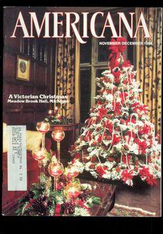 1984 Americana Magazine Victorian Christmas Meadow Brook Hall Michigan | eBay