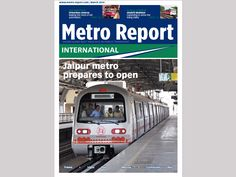 Feature articles in the March 2014 issue of Metro Report International
