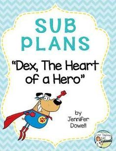... /verb sort) that can be done with the story Dex, The Heart of a Hero