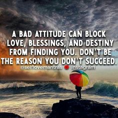 Have a positive attitude so you can see the beautiful things in life.   It makes life all the sweeter. :)
