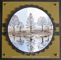 Lovely as a Tree Reflection Technique - Ann Gerlach Card Making Tips, Card Making Tutorials, Card Making Techniques, Fall Cards, Winter Cards, Christmas Cards, Leaf Cards, Birthday Cards For Men, Stamping Up Cards
