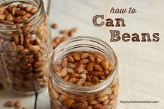 how to can dry beans -- this saves room in your freezer, and now you'll always have beans ready-to-go at a moment's notice! Canning Beans, Canning Tips, Home Canning, Canning Recipes, Beans Recipes, Canning Food Preservation, Preserving Food, Canned Food Storage, Frijoles